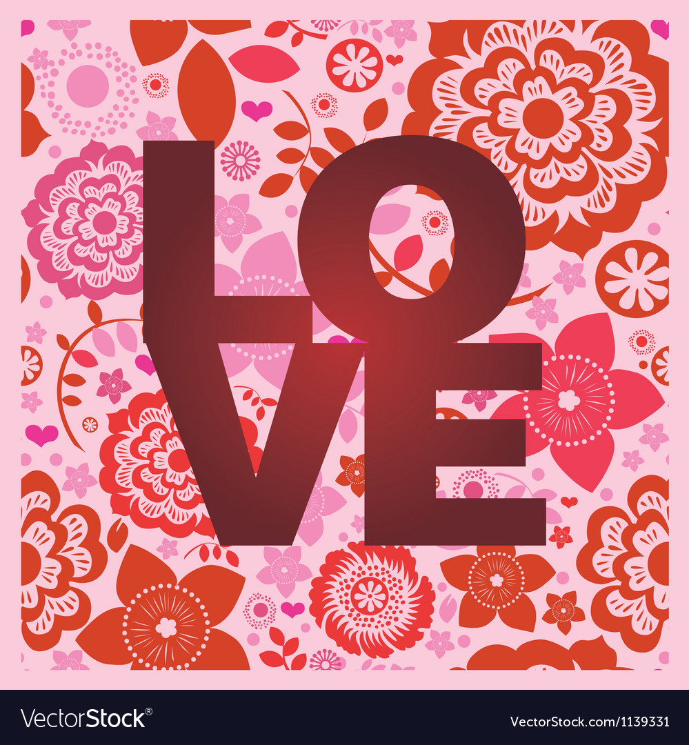 Floral ornamental love message print vector image