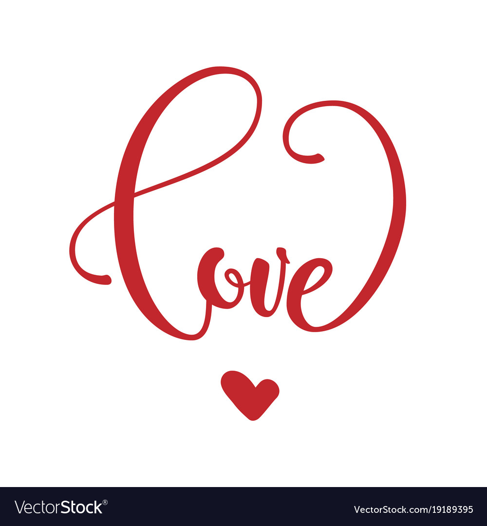 Phrase love in heart shape vector image