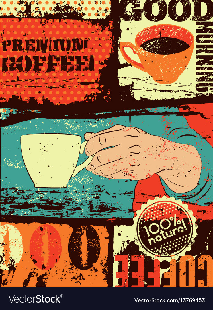 Coffee typographical vintage style grunge poster vector image