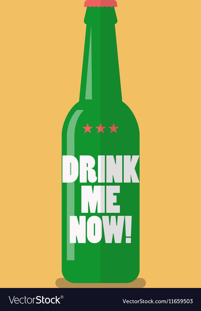 Beer bottle drink me now vector image