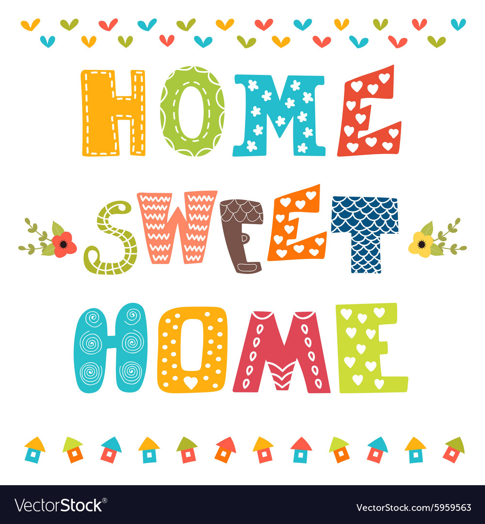 Home sweet home poster design with decorative text royalty Home decoration vector free