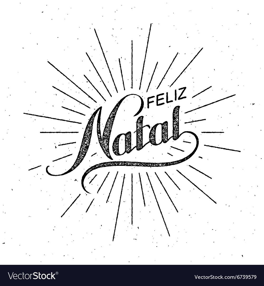 Feliz Natal Merry Christmas vector image