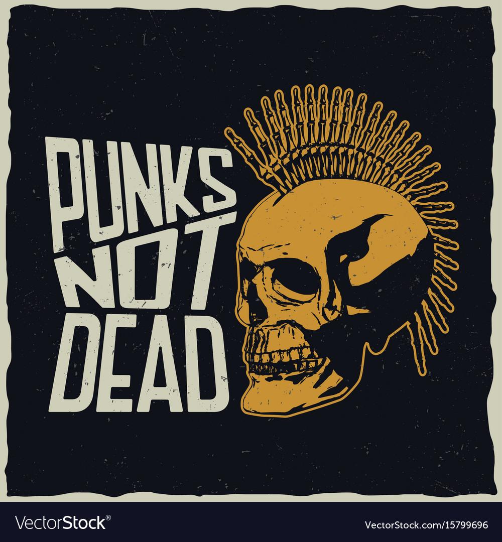 Punks not dead poster vector image