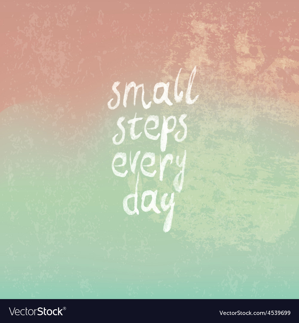 Small steps every day vector image