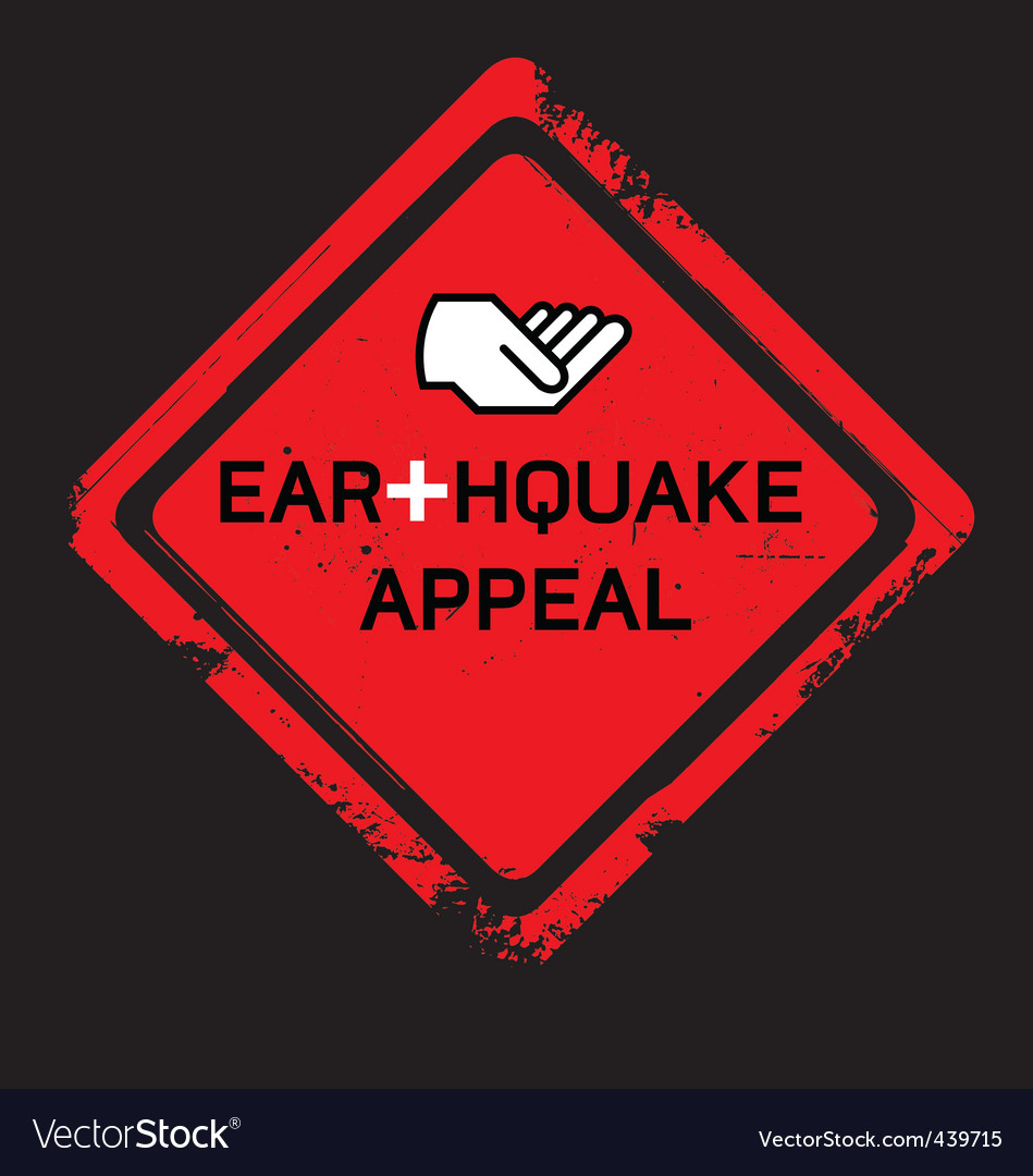 Earthquake appeal sign vector image