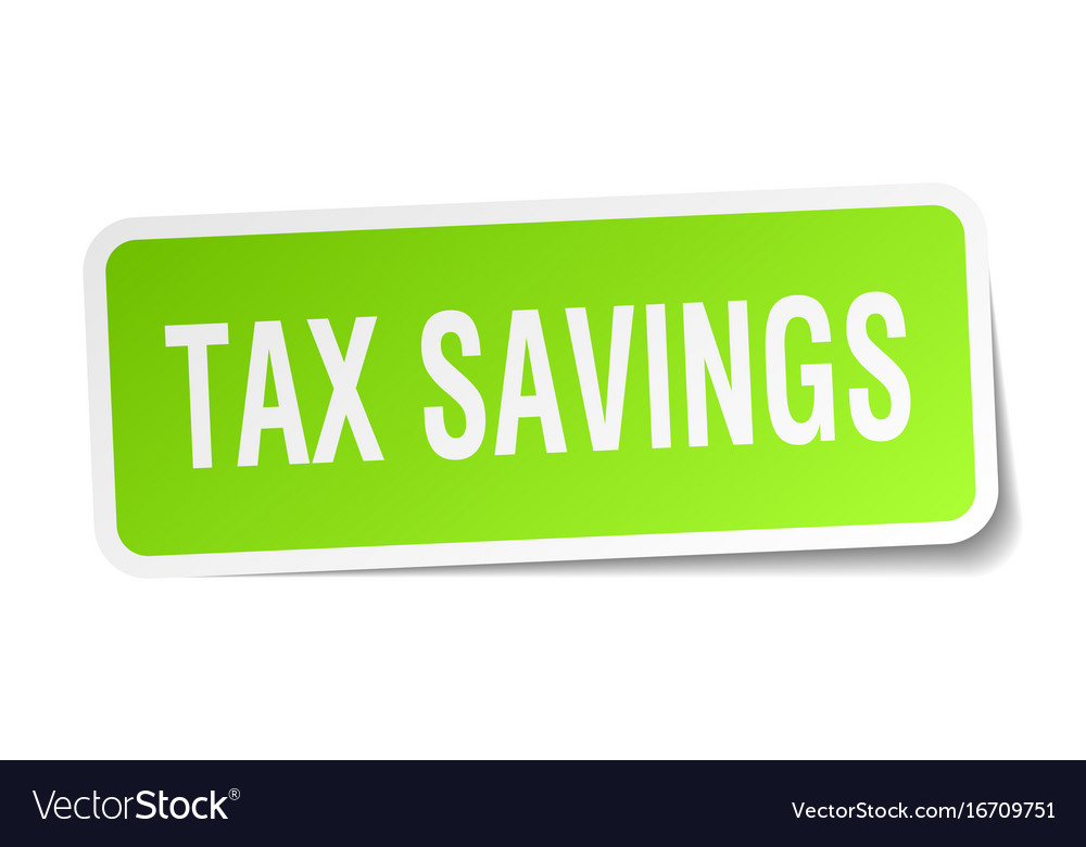 Tax savings square sticker on white vector image