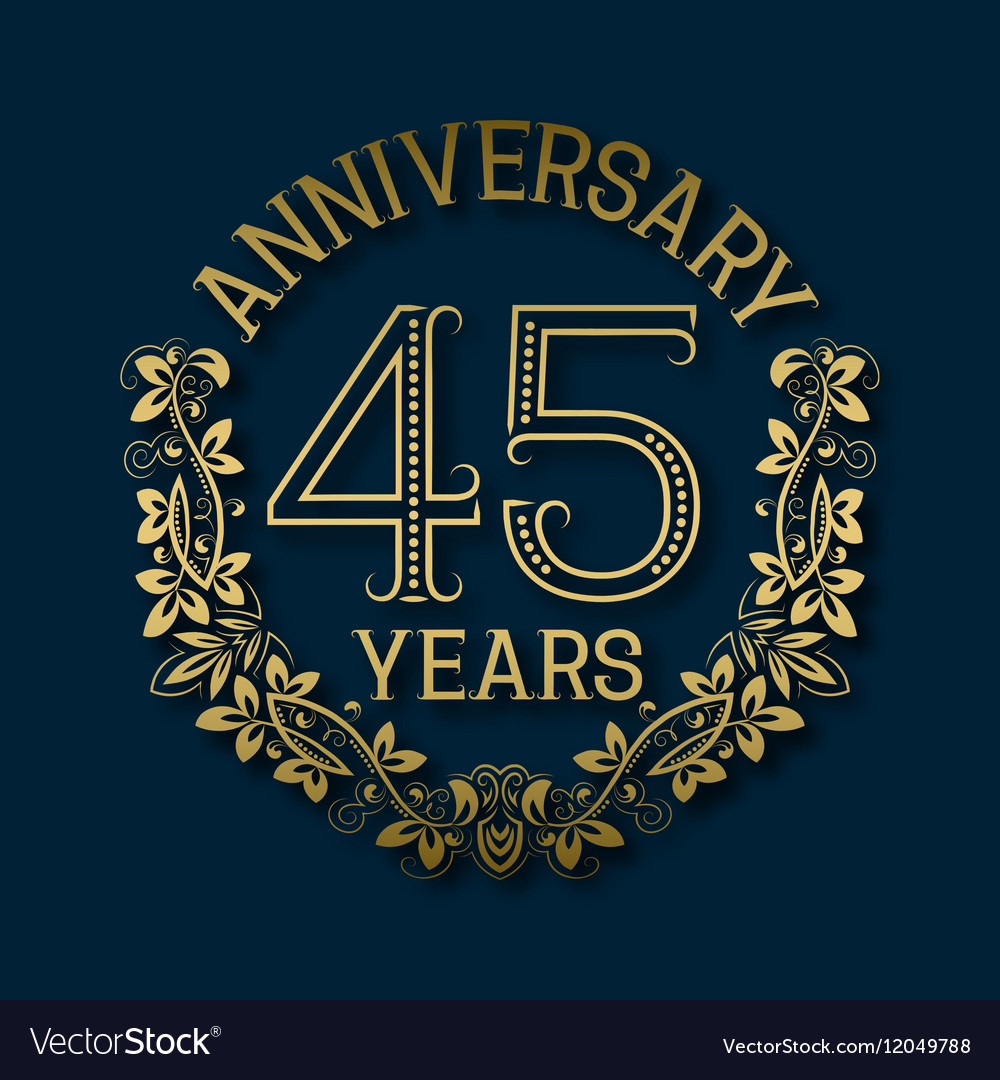 Golden emblem of forty fifth years anniversary vector image kristyandbryce Choice Image