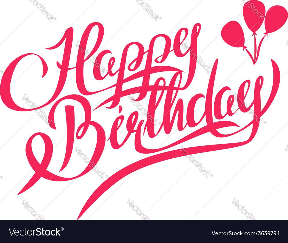 Happy Birthday Lettering Maker ~ Happy birthday lettering design element royalty free vector image vectorstock