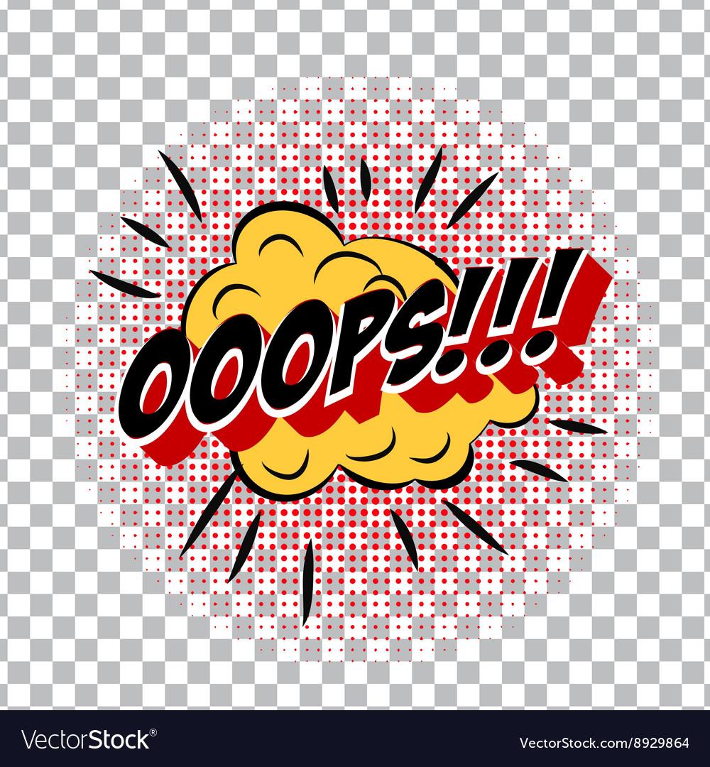 Retro cartoon explosion pop art comic ooops symbol retro cartoon explosion pop art comic ooops symbol vector image buycottarizona