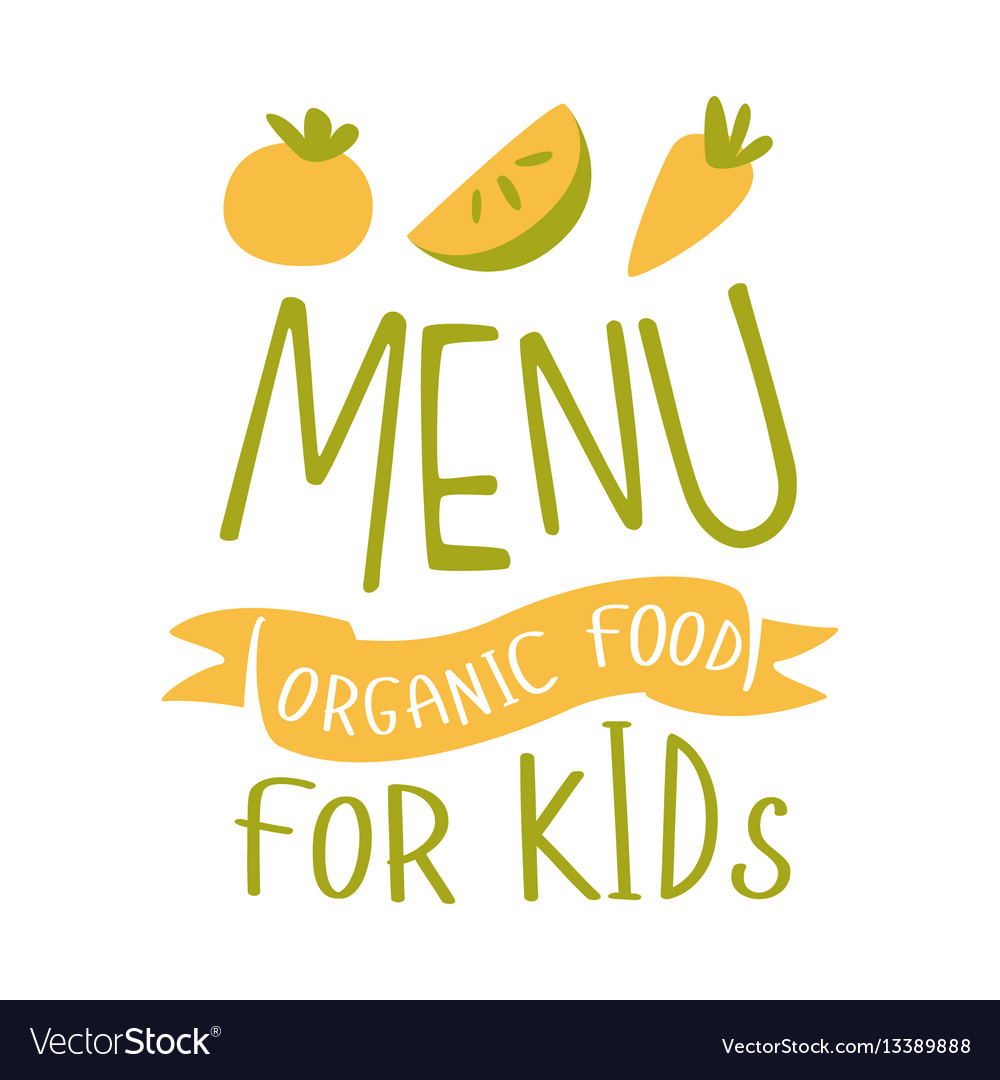 Kids organic food cafe special menu for children vector image