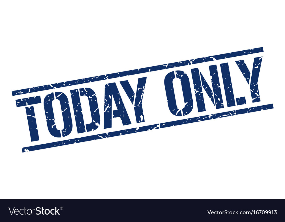 Today only stamp vector image