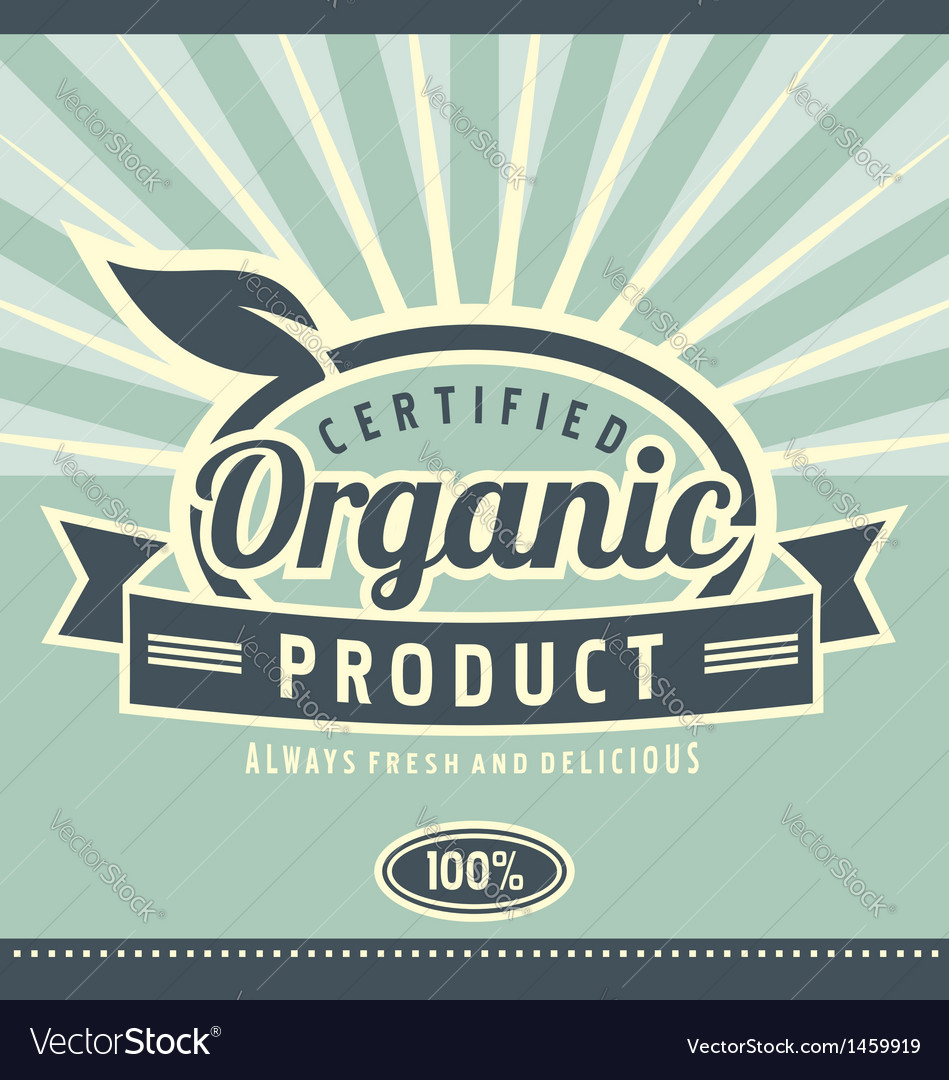 Vintage organic product poster design vector image