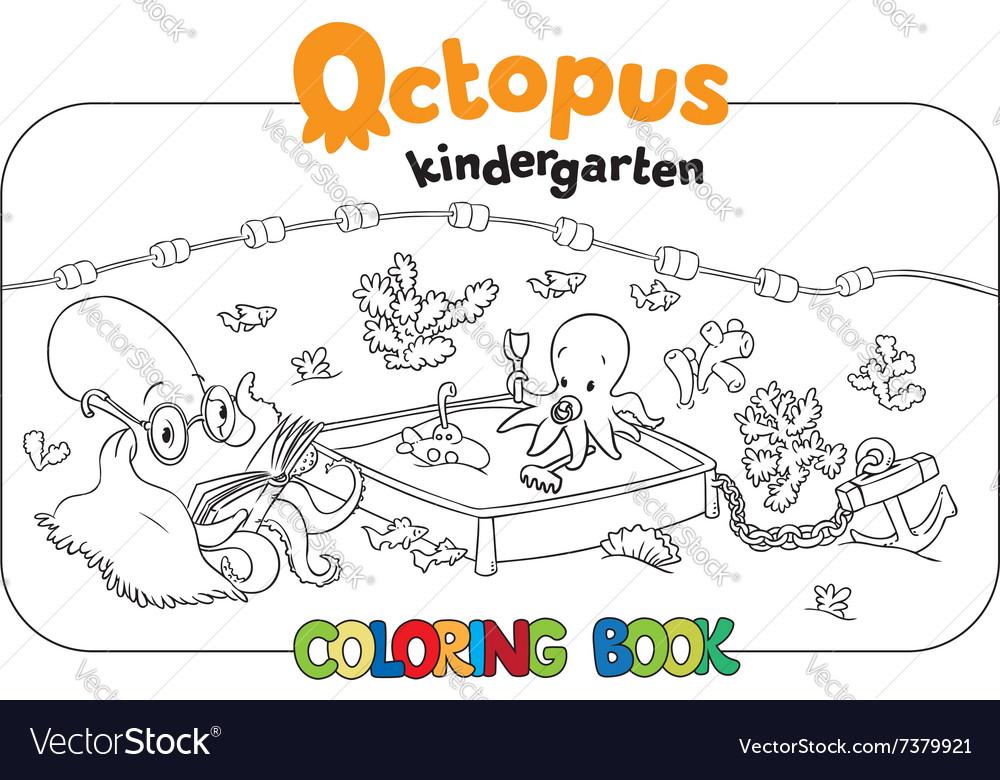 Octopus Kindergarten Coloring Book Vector Image