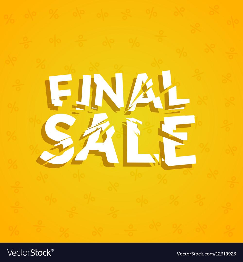 Final Sale poster design template Promotion vector image