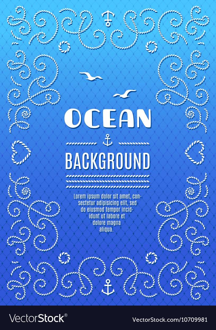 Ocean background Marine frame Nautical vector image