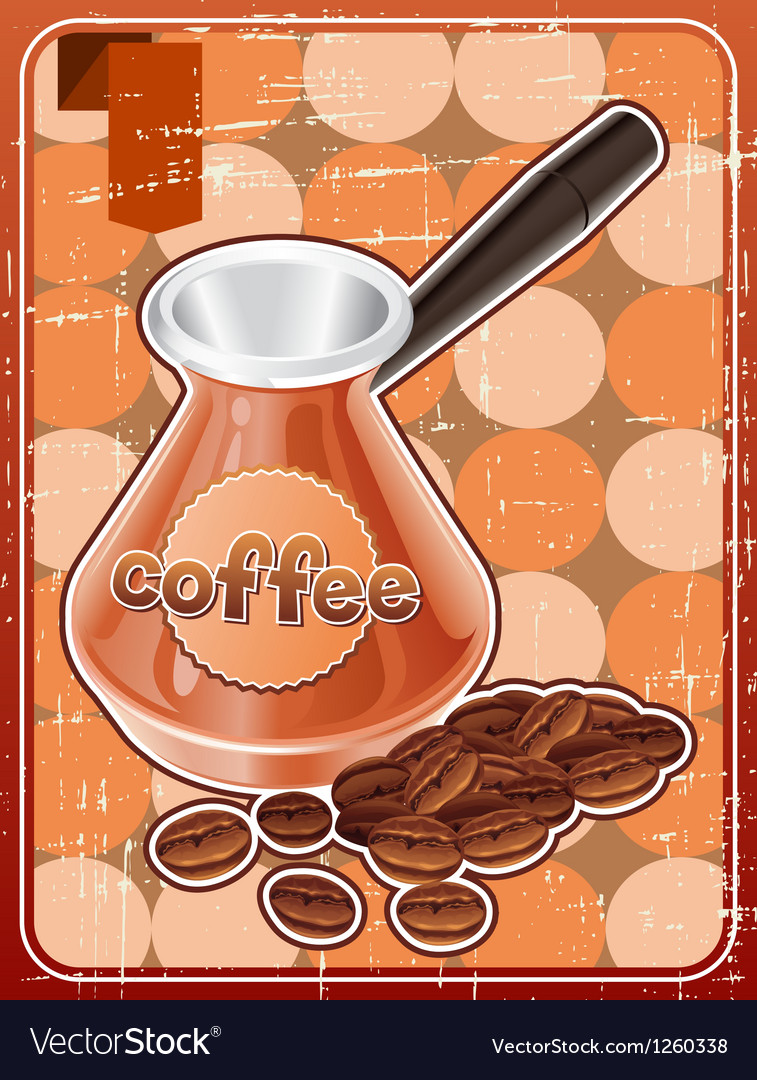 Poster with metal turk and coffee beans in retro vector
