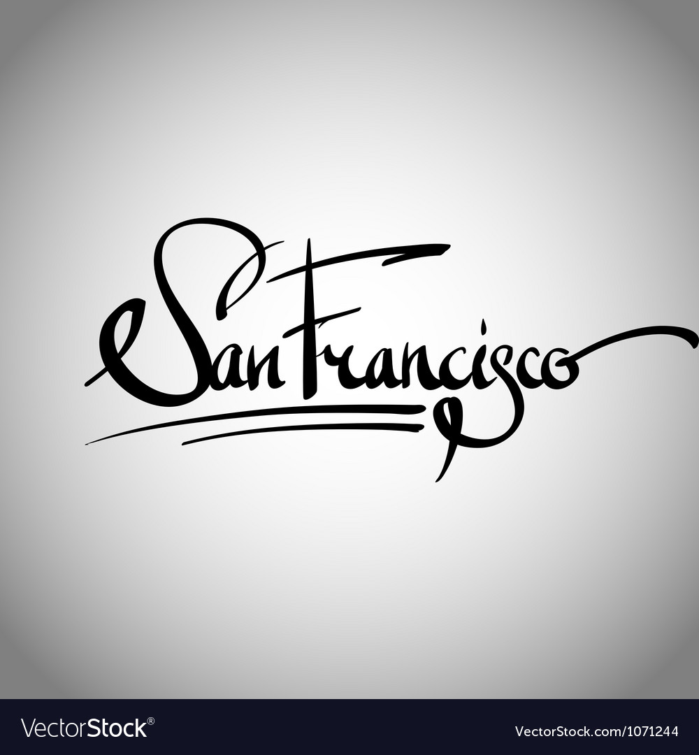 San francisco hand lettering  calligraphy vector