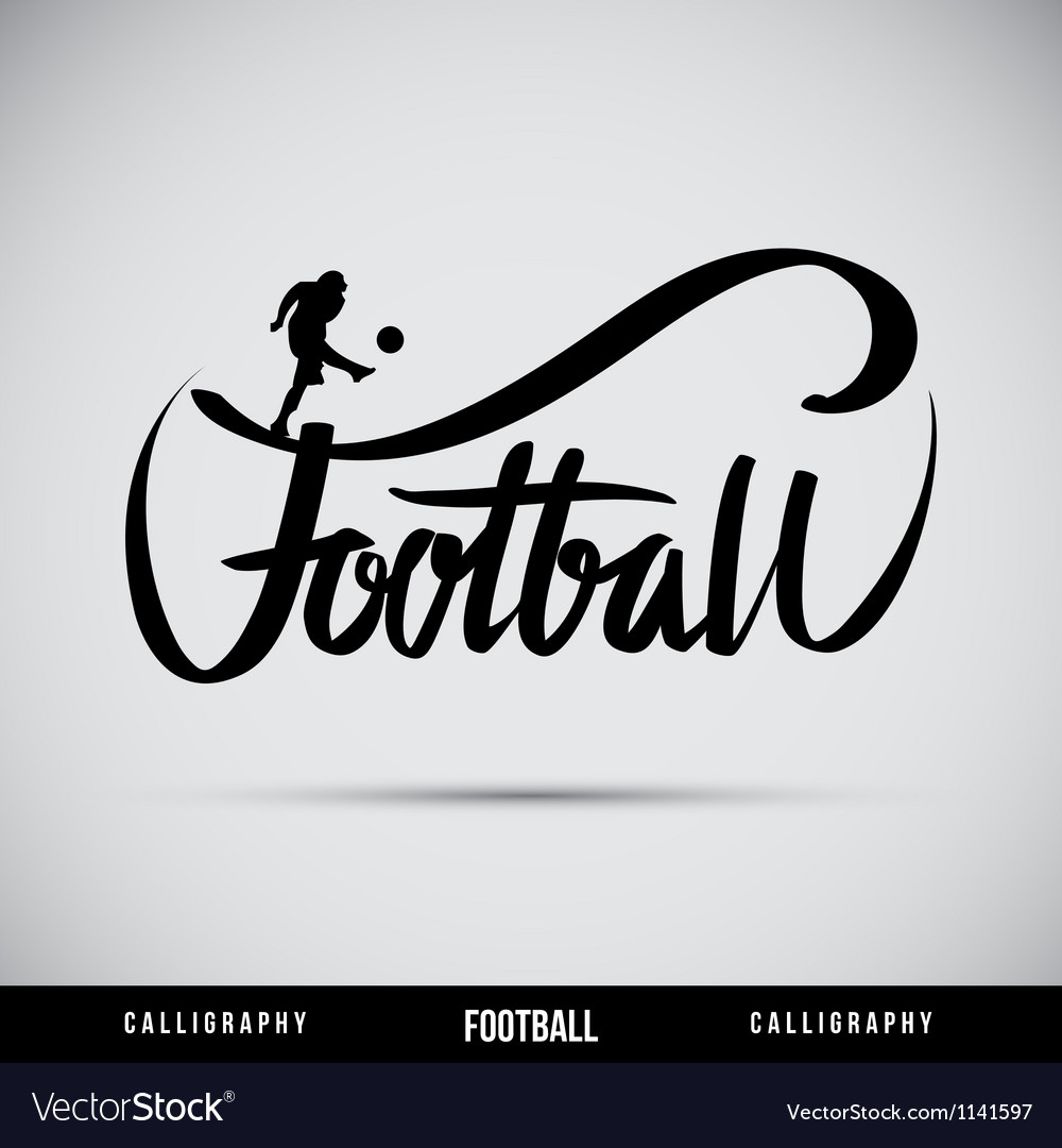 Football hand lettering  handmade calligraphy vector