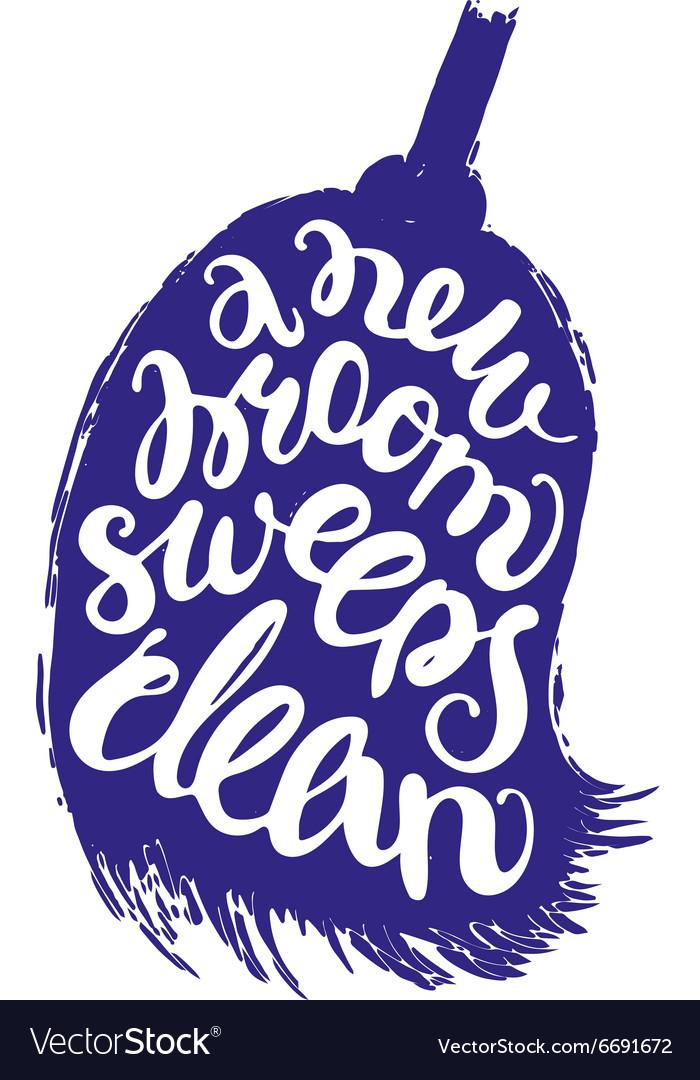 Hasil gambar untuk new broom sweeps clean
