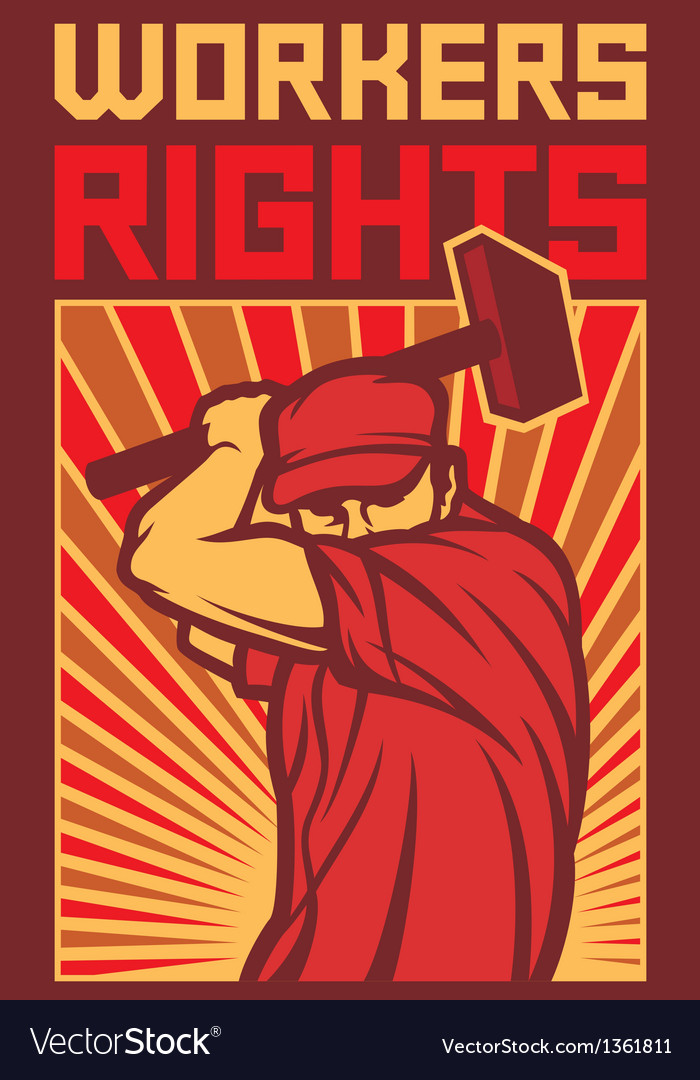 Workers rights poster vector