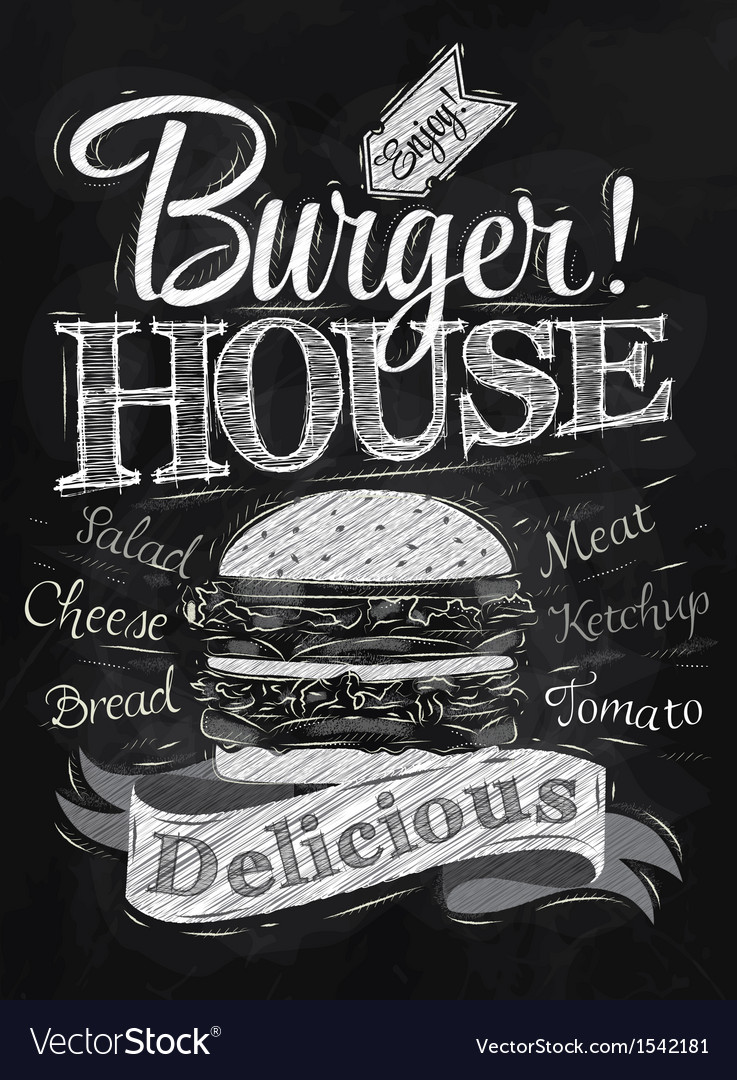 Poster burger hous chalk vector