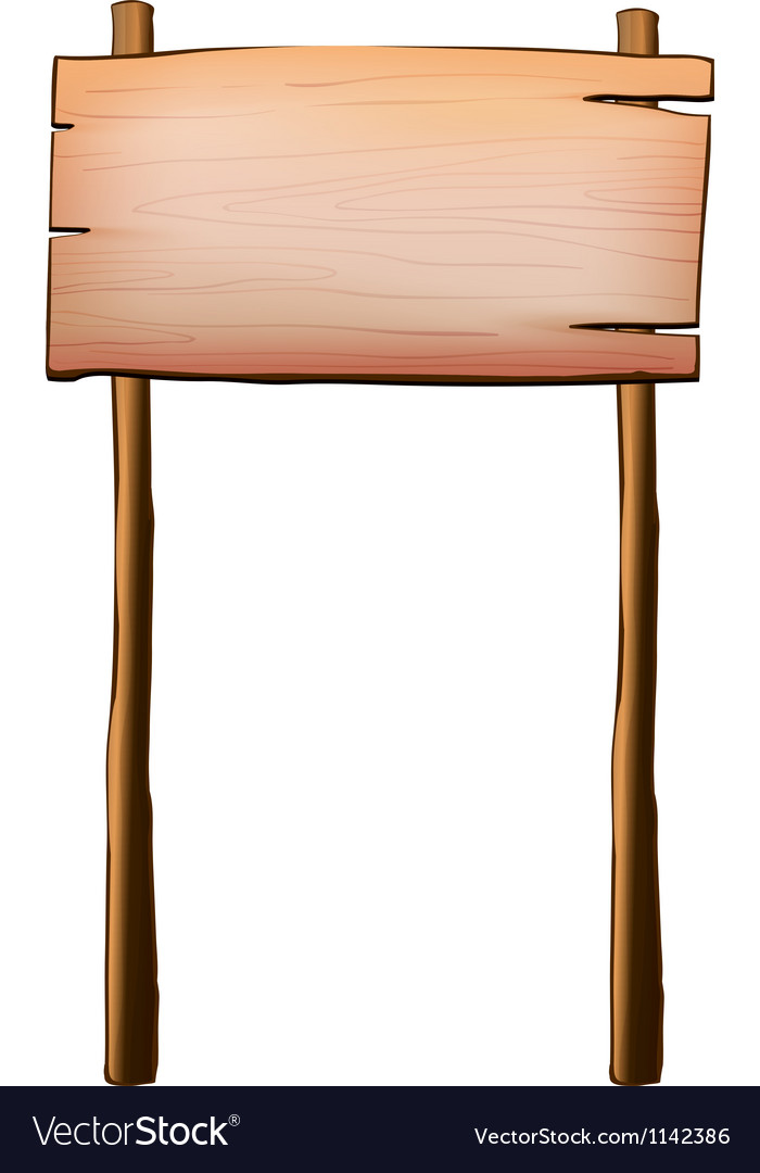 An empty wood signboard with two posts vector