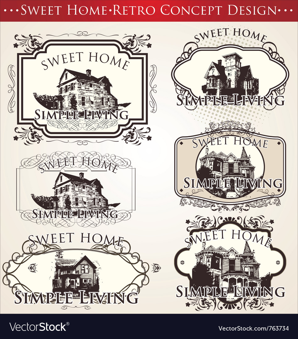 Sweet home  retro concept design vector