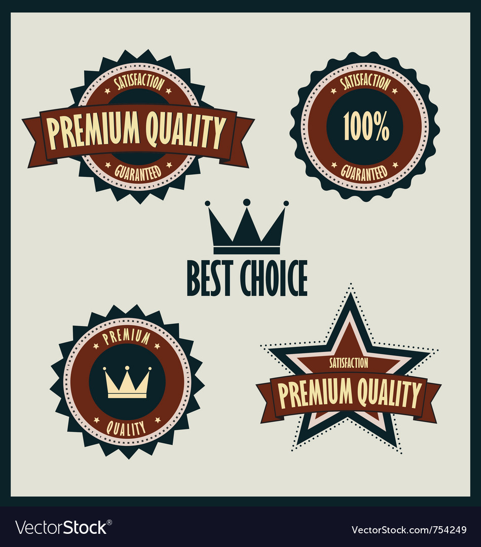 Free premium quality labels best choice vector