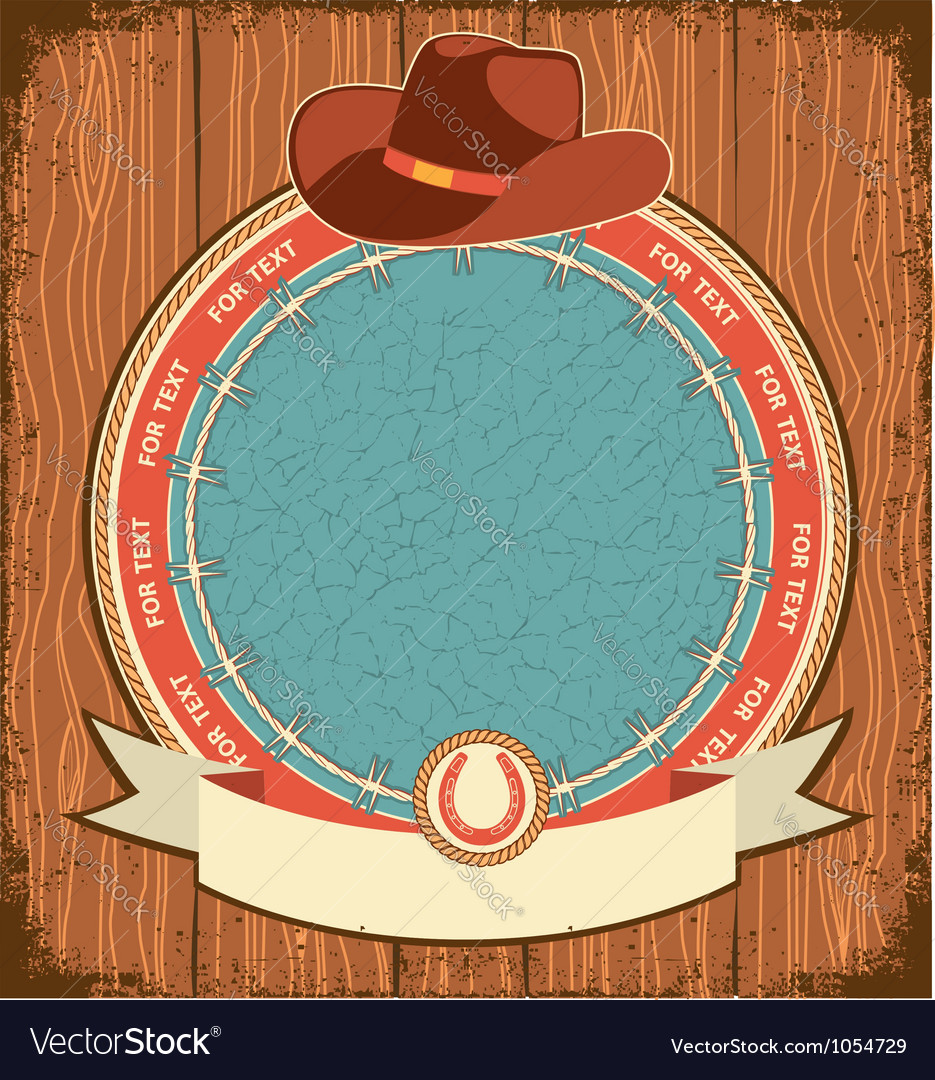 Western label background with cowboy hat on old vector