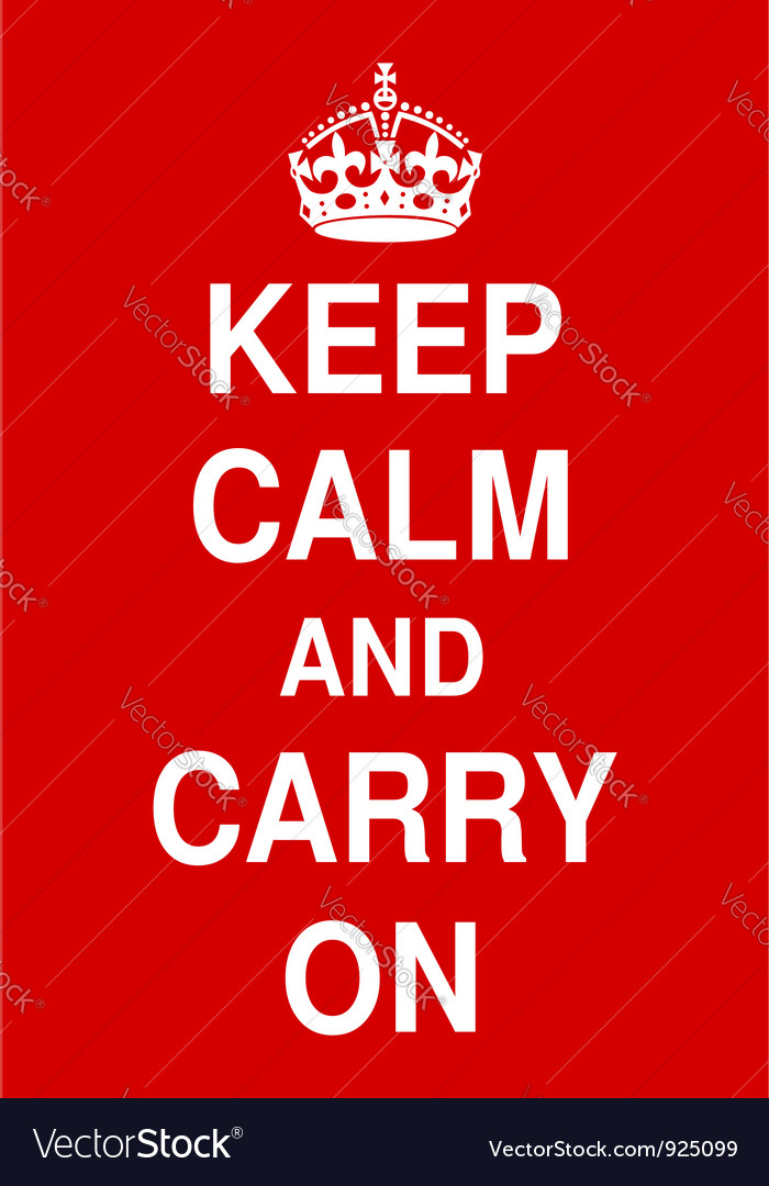 Keep calm and carry on vector