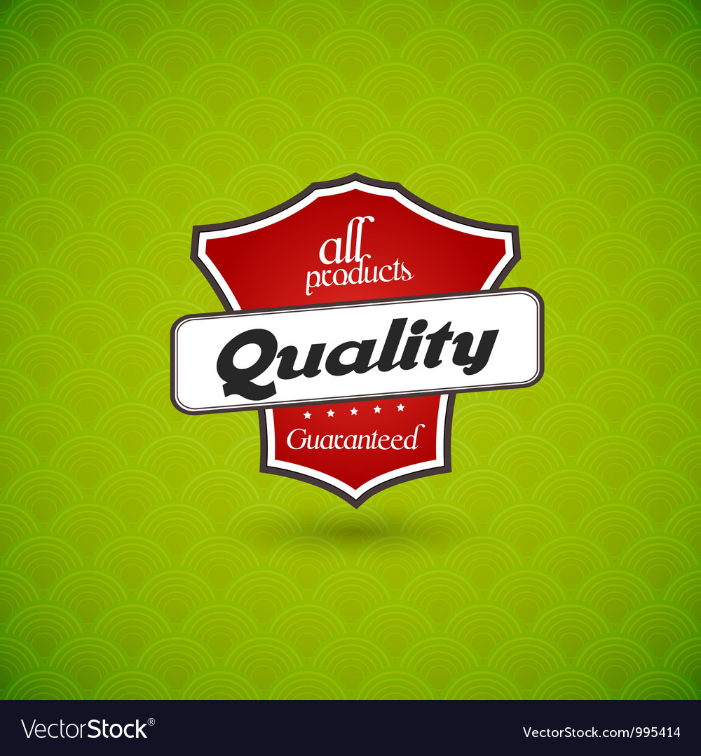 Green board with product quality sign vector
