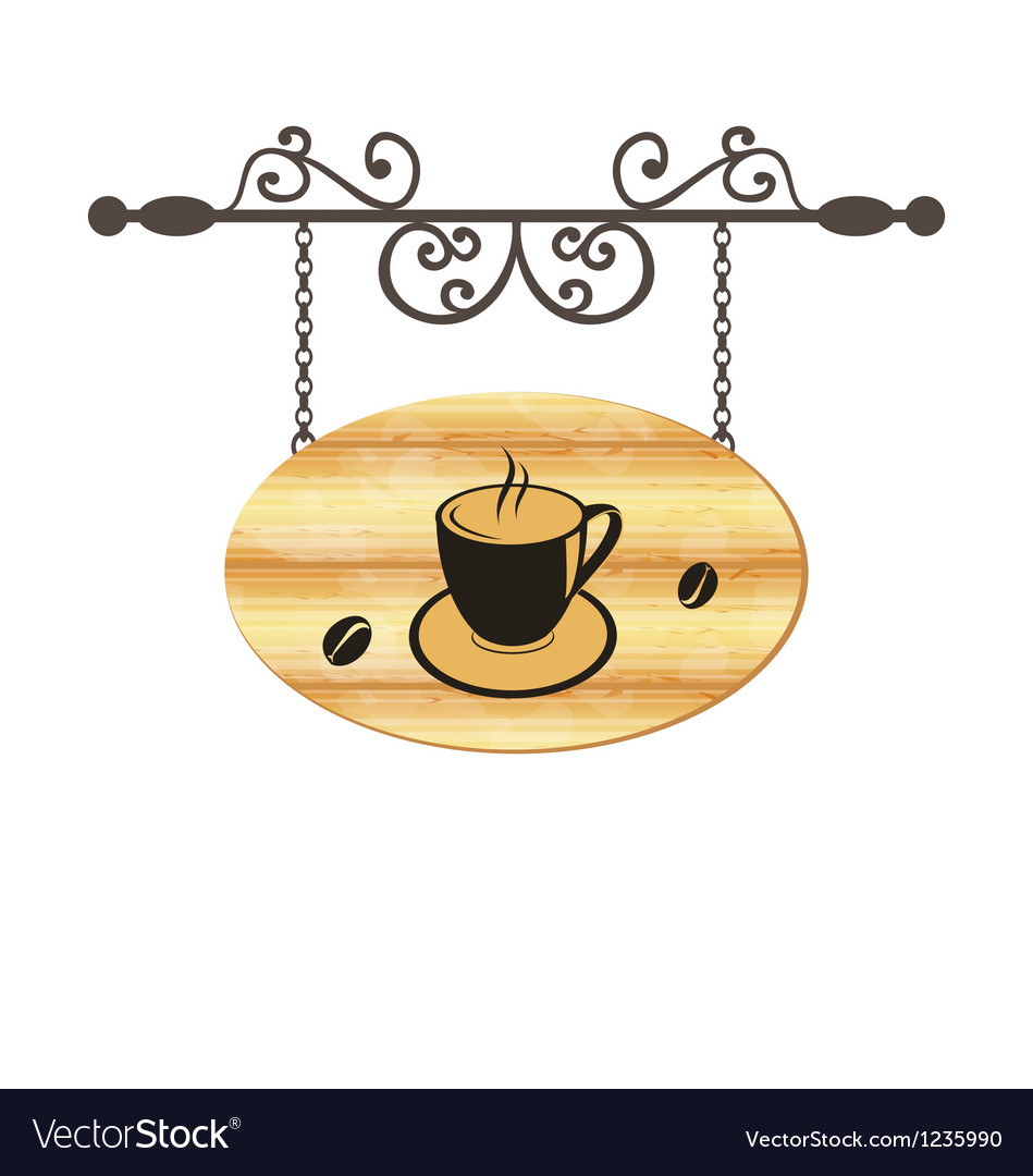 Wooden forging sign with coffee cup vector