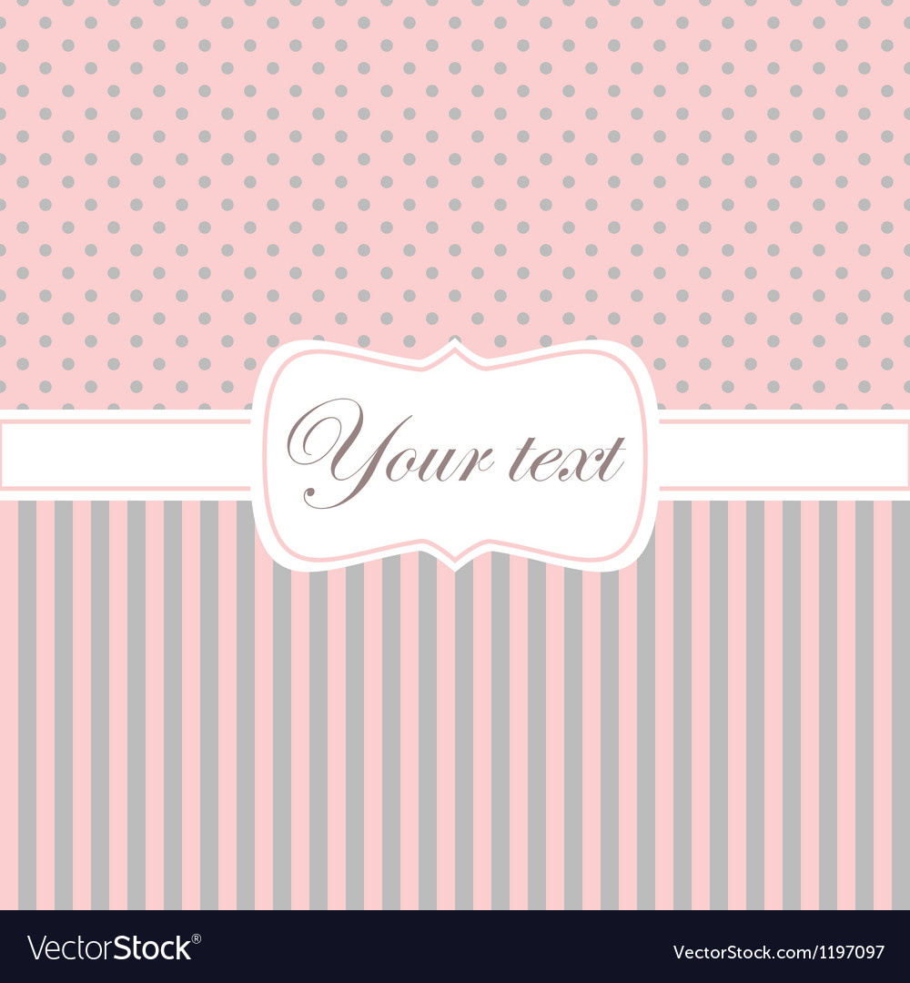 Pink card invitation with polka dots and stripes vector