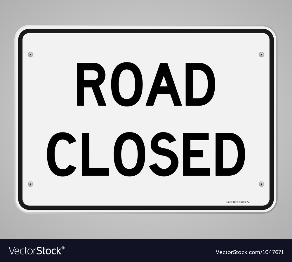 Road closed sign vector