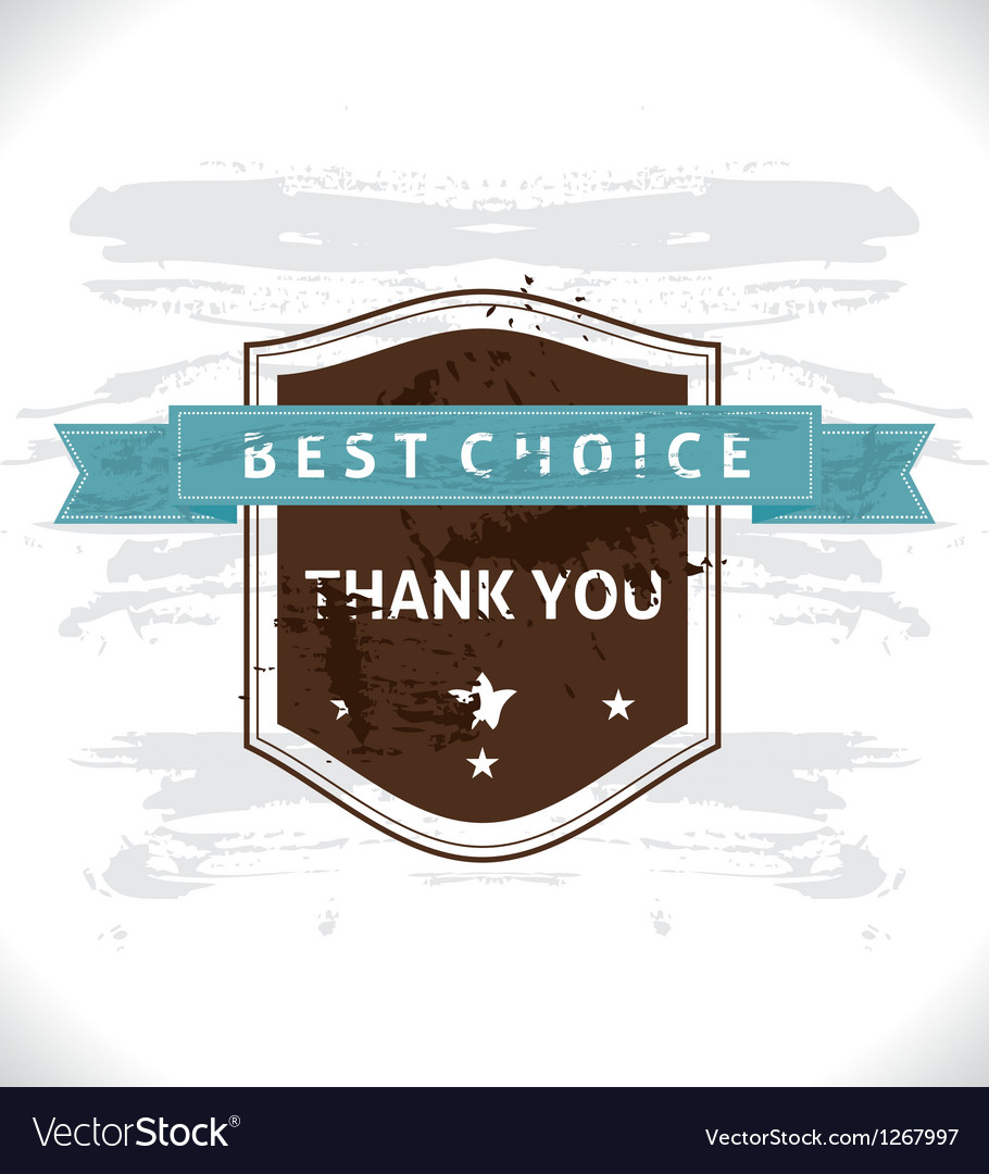 Grunge banner best choice vector