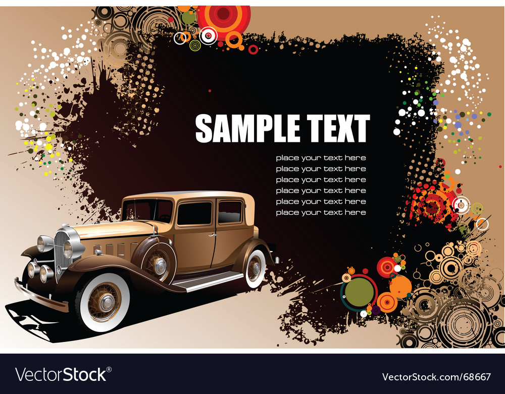 Old car on grunge background vector