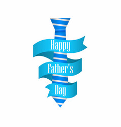 Happy fathers day blue tie with ribbon on white vector