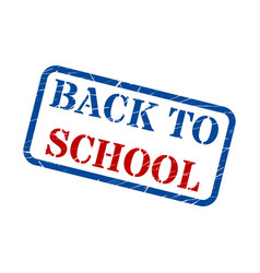 back to school red blue stamp text on white vector image