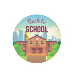 Back to school city landscape and school building vector
