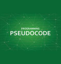 Programming pseudocode concept white vector