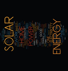 you can have a home powered by solar energy text vector image vector image