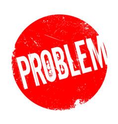 Problem rubber stamp vector