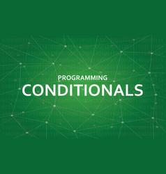 Programming conditionals concept vector