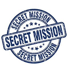 Secret mission blue grunge round vintage rubber vector