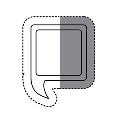 Monochrome sticker of square speech with tail to vector