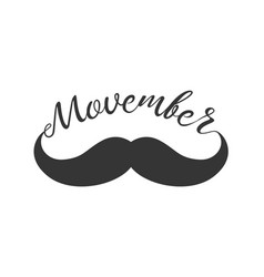 moustache and hand lettered phrase movember vector image