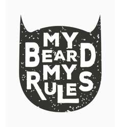 My beard my rules - creative quote vector