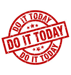 Do it today round red grunge stamp vector