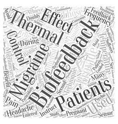Thermal biofeedback and migraines word cloud vector