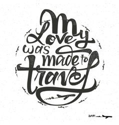 Travel inspiration quotes and airplane silhouette vector image